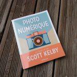 Photo Numérique de Scott Kelby